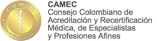 CAMEC - Consejo colombiano de acreditación y recertificación médica, de especialistas y profesiones afines.
